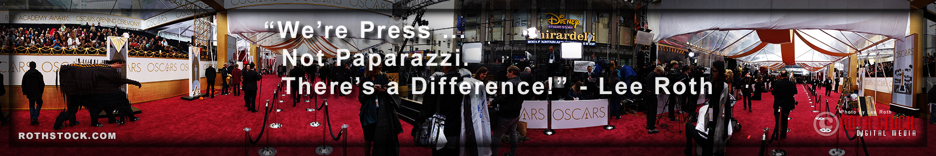 Roth Stock Digital Media - We're Press, Not Paparazzi. There's a Difference!