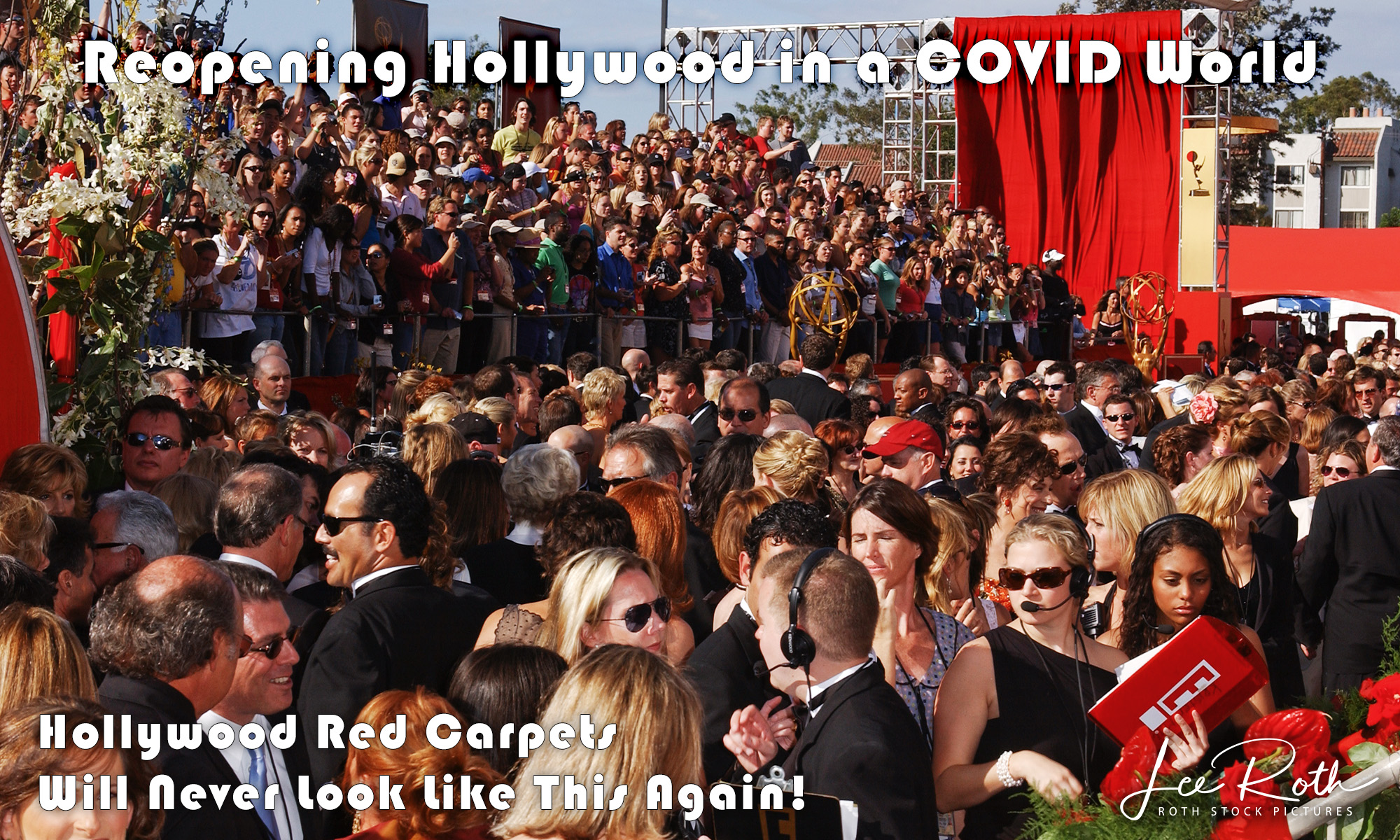 Reopening Hollywood in a COVID World