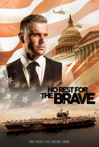 No Rest For The Brave - The Story You Never Knew