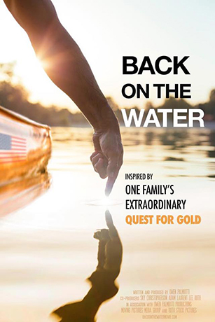 Back On The Water - One Family's Extraordinary Quest For Gold