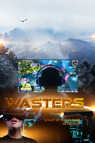 Wasters - What if the Game ... Is Real!